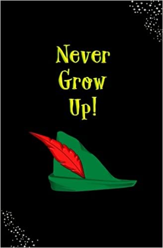 i never want to grow up peter pan