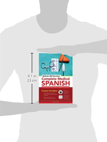 McGraw-Hill Education Complete Medical Spanish: Practical Medical Spanish for Quick and Confident Communication - medicalbooks.filipinodoctors.org