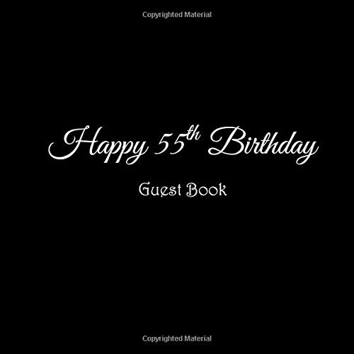 Happy 55th Birthday Guest Book 55 Year Old Party Gifts Accessories Decor Ideas Supplies Decorations For Women Men