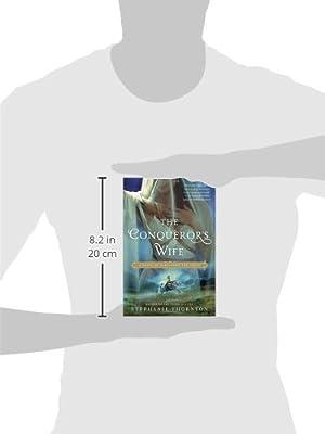Amazon fr - The Conqueror's Wife - Stephanie Thornton - Livres