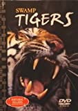 Swamp Tigers (Book and DVD Video)