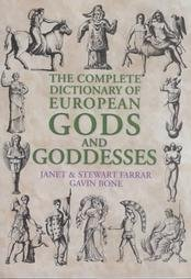 Download The Complete Dictionary Of European Gods And Goddesses Book