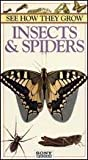 See How They Grow: Insects & Spiders [VHS]