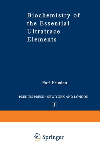 Biochemistry of the Essential Ultratrace Elements (Biochemistry of the Elements)