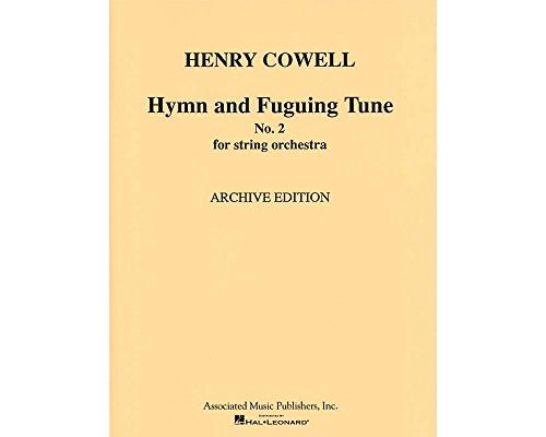 G. Schirmer Hymn & Fuguing Tune No 2 Str Orch Score Misc Series (Tune Fuguing)