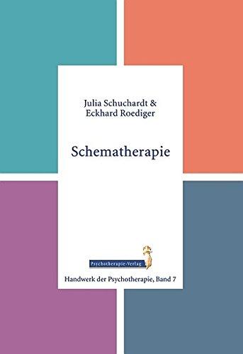 Schematherapie (Handwerk der Psychotherapie, Band 7)