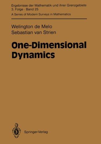 One-Dimensional Dynamics (Ergebnisse der Mathematik und ihrer Grenzgebiete. 3. Folge / A Series of Modern Surveys in Mat