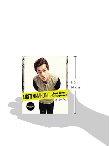 Austin Mahone: Just How It Happened; My Official Story