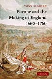 img - for Europe and the Making of England, 1660-1760 (Cambridge Studies in Early Modern British History) book / textbook / text book