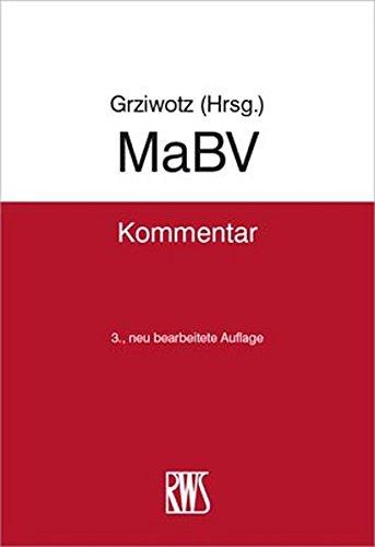 MaBV: Makler- und Bauträgerverordnung Gebundenes Buch – 1. September 2017 Herbert Grziwotz RWS Vlg Kommunikationsforum 3814590228 Handels- und Wirtschaftsrecht