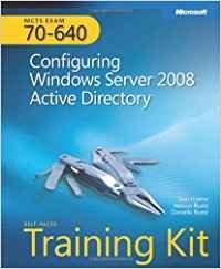 Configuring Windows Server 2008: Active Directory
