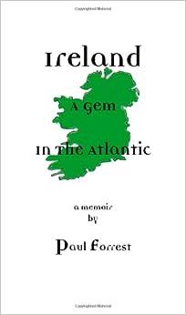 Ireland - A Gem in the Atlantic