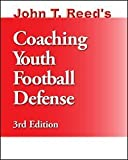 Coaching Youth Football Defense, John T. Reed, 0939224364