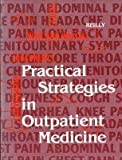 Practical Strategies in Outpatient Medicine, Brendan M. Reilly, 0721675395
