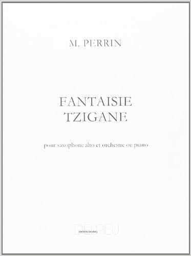Livre Fantaisie tzigane pour Saxophone Alto Mi b et orchestre ou piano pdf ebook