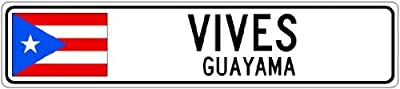 "Novelty Metal Signs VIVES , GUAYAMA - Puerto Rico Flag City Sign - 4""x18"" Quality Street Sign"