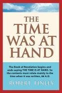The Time Was At Hand PDF