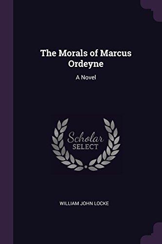 The Morals of Marcus Ordeyne: A Novel