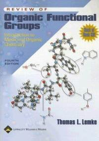 Review of Organic Functional Groups: Introduction to Medicinal Organic Chemistry [Paperback]
