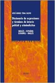 Diccionario de expresiones y términos de interés policial