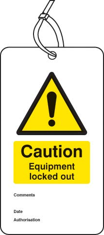 Warning Signs - Lockout Tag - Caution Equipment locked out (80x150mm) Pk of 10 - Matt PVC iSigns