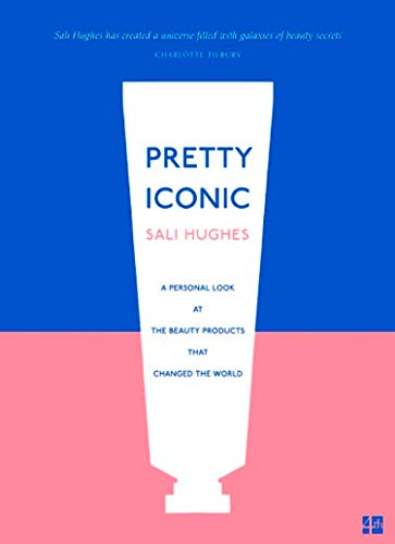 Pretty Iconic: A Personal Look at the Beauty Products that Changed the World (Best Store Brand Lipstick)