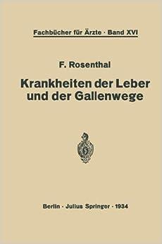 Torrent Para Descargar Krankheiten Der Leber Und Der Gallenwege: Eine Darstellung Für Die Praxis Epub