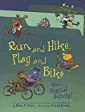 Run and Hike, Play and Bike: What Is Physical Activity? (Food Is Categorical)