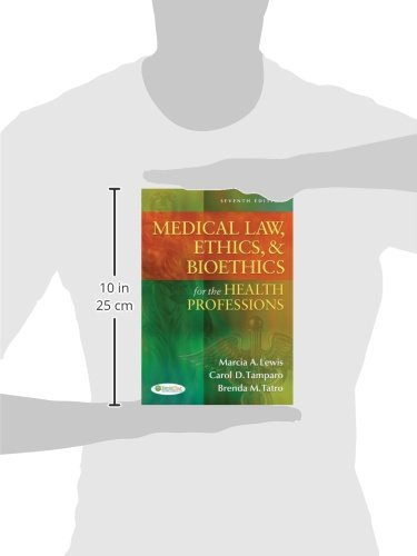 Medical Law, Ethics, & Bioethics for the Health Professions