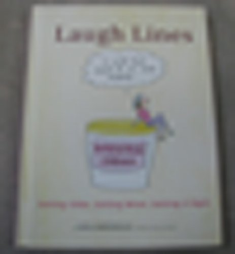 Download Laugh Lines (Laugh Lines: Getting Older, Getting Wiser, Getting It Right) pdf