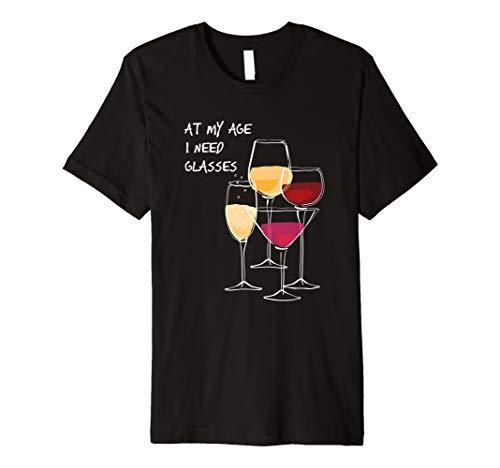 At my age I need glasses t-shirt (T Shirt At My Age I Need Glasses)