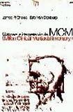 img - for Guia para la interpretacion del MCMI/ Interpretative Guide to the Millon Clinical Multiaxial Inventory (Evaluacion Psicologica/ Psychological Evaluation) (Spanish Edition) book / textbook / text book