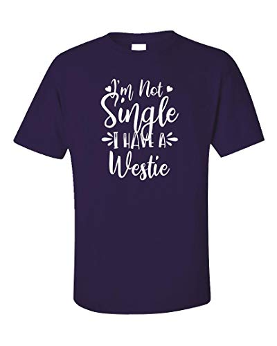 (I'm Not Single I Have A Westie Dog Lover - Unisex T-Shirt Purple)