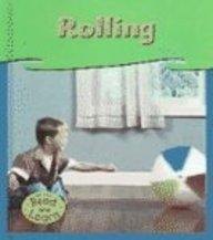 Rolling (Heinemann Read & Learn)