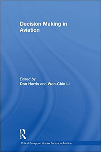 Thesis Statement Example For Essays Decision Making In Aviation Critical Essays On Human Factors In Aviation  St Edition Kindle Edition Persuasive Essay Paper also Conscience Essay Decision Making In Aviation Critical Essays On Human Factors In  High School Admission Essay Samples
