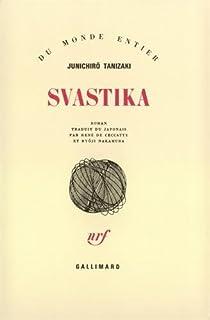 Svastika : roman, Tanizaki, Jun'ichiro