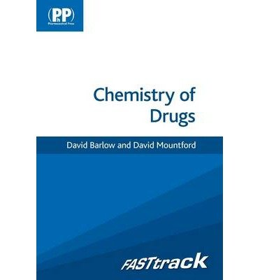 Read Online [(FASTtrack: Chemistry of Drugs)] [Author: David Barlow] published on (July, 2014) pdf