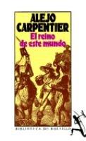 El Reino De Este Mundo (Biblioteca de Bolsillo) (Spanish Edition)
