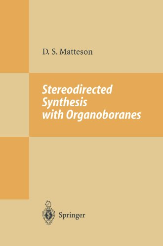 Stereodirected Synthesis with Organoboranes (Reactivity and Structure: Concepts in Organic Chemistry)