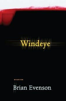 Windeye by [Evenson, Brian]