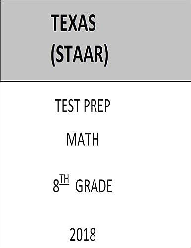8th Grade STAAR Test Prep 8th Grade Texas Assessment