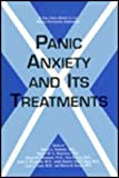 Panic Anxiety and Its Treatment : A Publication of the World Psychiatric Association, Gerald L. Klerman, Robert M. A. Hirschfeld, 0880486848