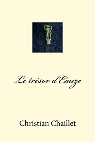 Le trésor d'Eauze (French Edition)