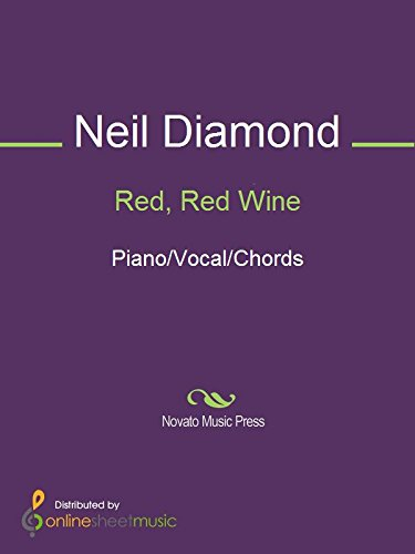 Red Red Wine Kindle Edition By Neil Diamond Ub40 Arts