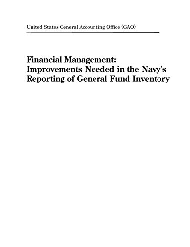 Financial Management: Improvements Needed in the Navy's Reporting of General Fund Inventory