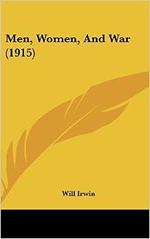 Men, Women, and War (1915)