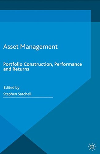 Asset Management: Portfolio Construction, Performance and Returns