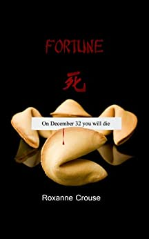 Fortune by [Crouse, Roxanne]