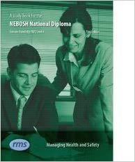 A Study Book For The NEBOSH National Diploma In Occupational Health And Safety Managing Unit Written To Fulfil Criteria