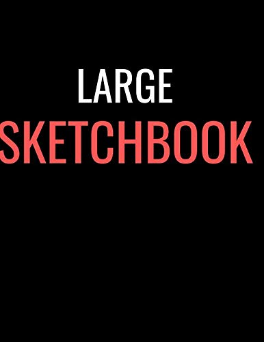 - Large Sketchbook: Black Red Big Sketch Book Sketching, Drawing, Creative Doodling to Draw and Journal